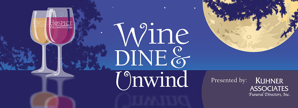 Wine, Dine and Unwind
